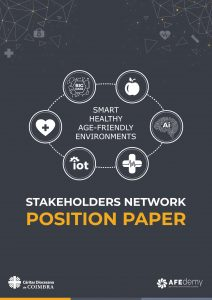 Position Paper on Smart Healthy Age-Friendly Environments